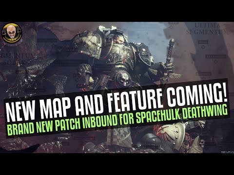 Space Hulk: Deathwing - NEW Map incoming! Plus other features and improvements
