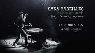 "Sara Bareilles - ""Brave Enough: Live at the Variety Playhouse"""