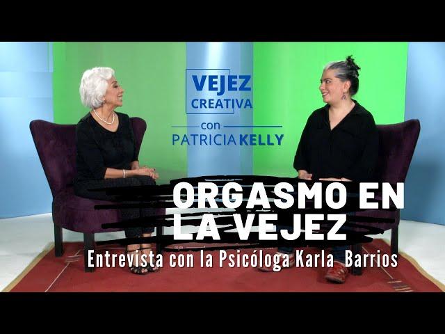Orgasmo en la vejez | con Patricia Kelly