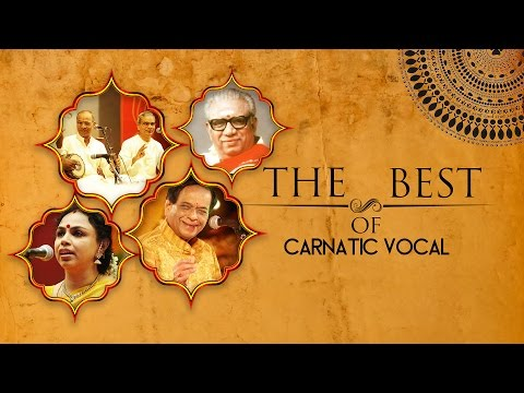 The Best Of Carnatic Vocal | Audio Jukebox | Vocal | Caranatic | M Balamurali Krishna