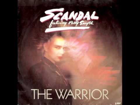 The Warrior (HQ) ~ Scandal (w/ Patty Smyth)