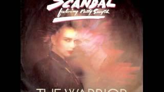 The Warrior (HQ) ~ Scandal (w/ Patty Smyth)