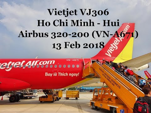 Vietjet VJ306 - Ho Chi Minh - Hui - A320-200 (VN-A671)