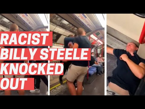 Racist Billy Steele Knocked Out On London Subway