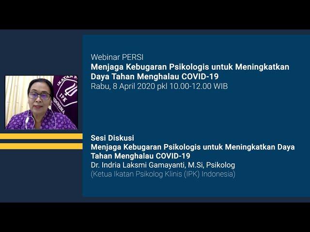 Sesi Diskusi Webinar PERSI Menjaga Kebugaran Psikologis untuk Meningkatkan Daya Tahan Menghalau COVI