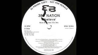 (1994) 3rd Nation - I Believe [StoneBridge & Nick Nice 70