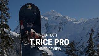 Lib Tech T.Rice Pro 2019 Snowboard Rider Review - Tactics.com
