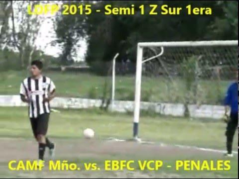 LDFP 2015 PRIM Semi 1 CAMF Mño vs EBFC VCP Penales