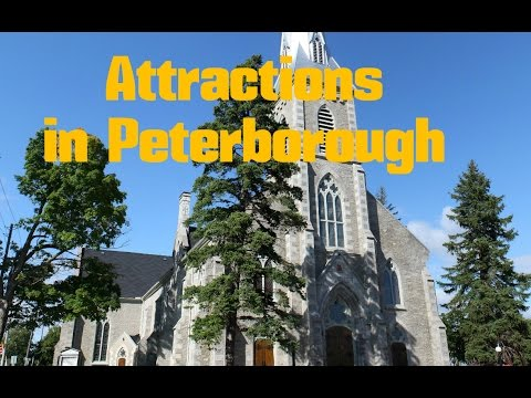 Top 11. Best Tourist Attractions in Peterborough - Travel Canada, Ontario