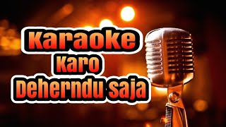 Download Lagu Karo Deherndu saja Karaoke Karo No vokal Mp3