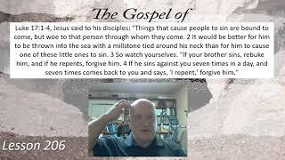 Luke 17:1-4 Lesson 206 October 18, 2021