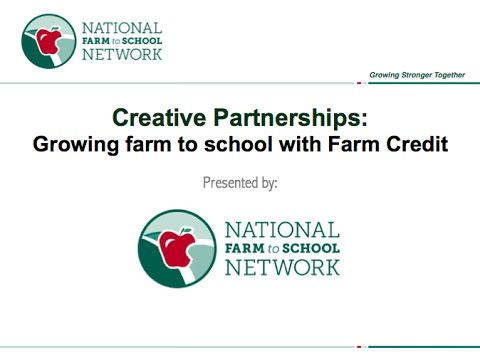 WEBINAR ARCHIVE: Creative Partnerships: Growing Farm to School with Farm Credit