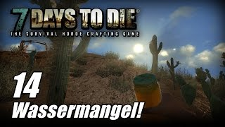 7 Days to Die [14] [Alpha 13] [Wassermangel] [Let's Play Gameplay Deutsch German HD] thumbnail