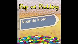 Pap en Pudding - Noar de klote (carnaval 2019)