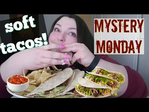 SOFT TACOS MUKBANG AND MYSTERY MONDAY