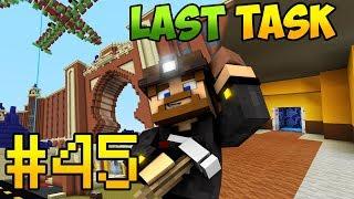 Minecraft LastTask 2 #45 - ЛАСТТАСК ЖИВ!!!