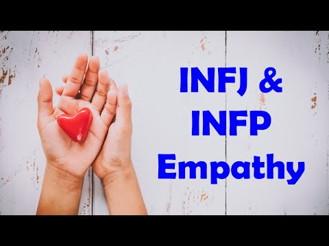 INFJ and INFP Empathy - Differences and Similarities