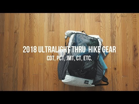 2018 Thru Hiking Ultralight Backpacking Gear List (8 POUNDS)