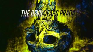 The Devil Wears Prada - Born To Lose [Instrumental Version] HD