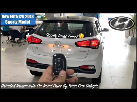 New Elite i20 2018 Sportz Model Detailed Review | i20 Sportz Dual Tone Modified