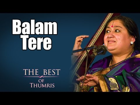 Balam Tere - Shubha Mudgal ( Album: The Best of Thumris Volume 1 )