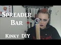 🛠 Easy to Make Spreader Bar Tutorial - Kinky DIY BDSM Toys How-to #3