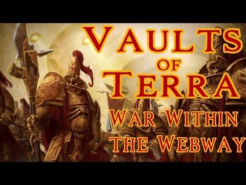 Vaults of Terra - (Horus Heresy) War Within the Webway