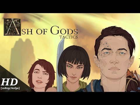 Ash of Gods: Tactics Android Gameplay [1080p/60fps]
