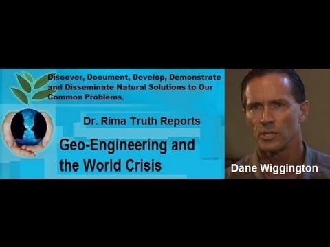 Dr. Rima Truth Reports: Dane Wiggington on the Geo-Engineering World Crisis