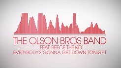 The Olson Bros Band - Everybody's Gonna (Lyric Video)