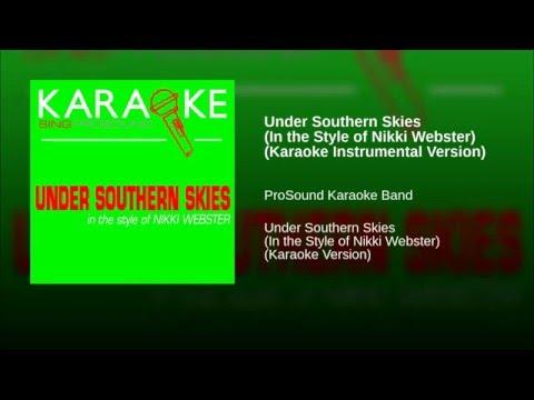 Under Southern Skies In the Style of Nikki Webster Karaoke Instrumental Version