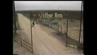 The Yellow Rose TV Intro