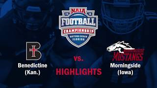2018 NAIA Football  Highlight Reel -  Benedictine (Kan.) vs. Morningside (Iowa)