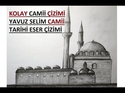 Kolay Cami Cizimi Yavuz Sultan Selim Camii Cizimi Tarihi Eser