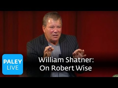 William Shatner - Learning from Robert Wise (Paley Center, 2004)