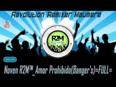 Noven R2M™_Amor Prohibido(Banger's)=FULL=