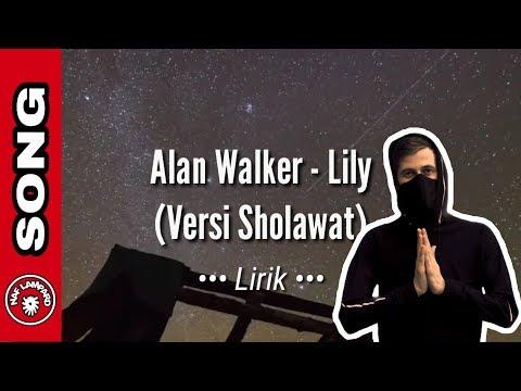 alan-walker---lily-(versi-sholawat)-lirik-  -naf-lampard
