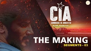 Comrade In America (CIA) The Making Segment 03 | Amal Neerad | Dulquer Salmaan