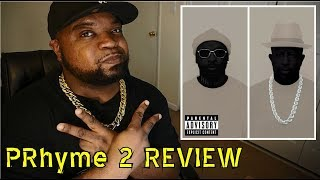Best of the Year? PRhyme - PRhyme 2 ALBUM REVIEW