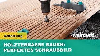 wolfcraft Holz Terrassenbau  - Schnellanleitung sichtbare Verschraubung (Art.-Nr. 6960000, 6961000)