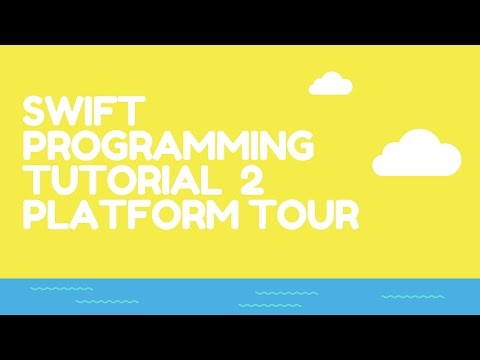 Swift Programming On Any Computer Tutorial 2 Platform Tour