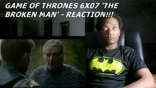 GAME OF THRONES 6X07 'THE BROKEN MAN' - REACTION!!!!