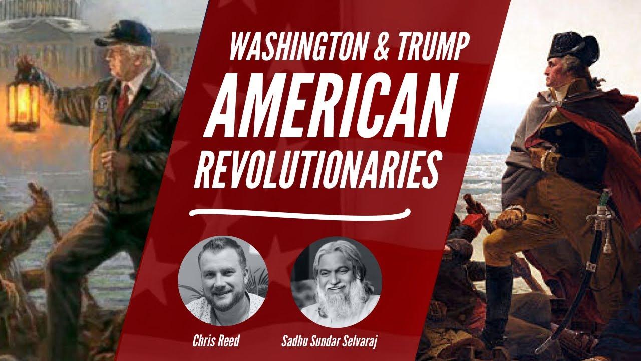 WASHINGTON & TRUMP: AMERICAN REVOLUTIONARIES
