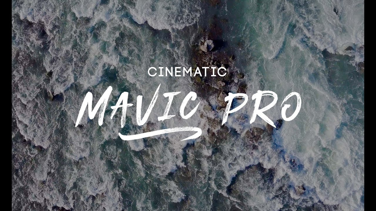DJI Mavic Pro & Phantom 3 | Cinematic