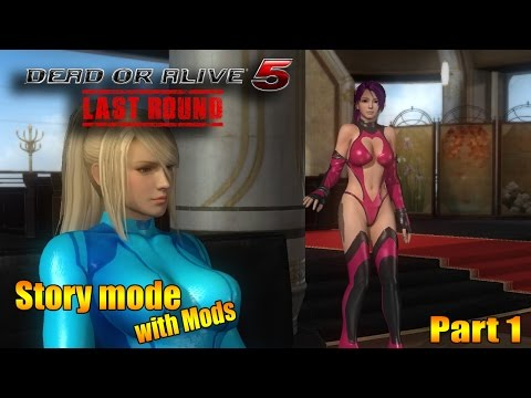 Dead or Alive 5 Last Round   Story mode with mods pt 1
