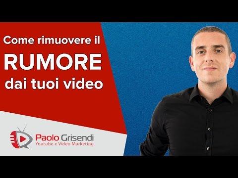 Come ridurre il Rumore nei tuoi Video