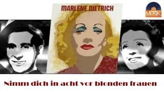 Marlène Dietrich - Nimm dich in acht vor blonden frauen (HD) Officiel Seniors Musik