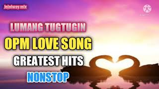 Lumang Tugtugin 60s 70s 80's l OPM Love Songl Nonstop