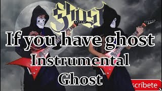 Ghost - If You Have Ghost (Two Guitars Cover) **Instrumental** Kristian Saucedo