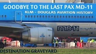 Last PAX KLM MD-11 departure destination bone yard